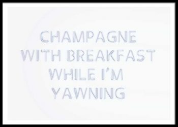 CHAMPAGNE WITH BREAKFAST POSTER